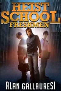 Heist School Freshmen, An Unmissable YA Novel